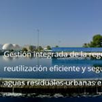 Conferencia final de nuestro proyecto REUSAGUA. ¡Abierta inscripción!